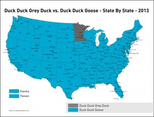 Duck Duck Grey Duck vs. Duck Duck Goose - State By State - 2013