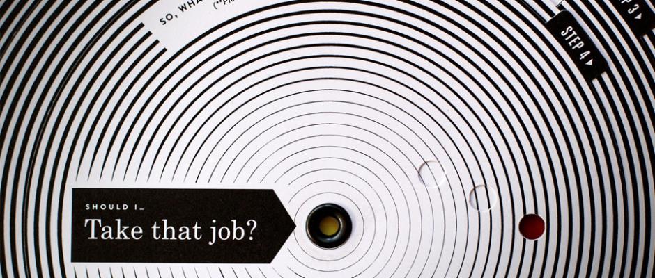 Should I Take That Job by Kelli Anderson